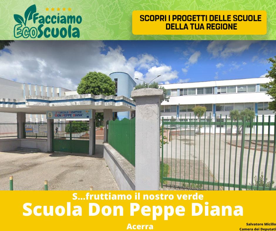 Facciamo ecoscuola Don Peppe Diana Acerra